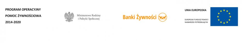 Logo Program Operacyjny Pomoc Żywnościowa 2014-2020, Logo Ministerstwo Rodziny i Polityki Społecznej, Logo Banki Żywności, Logo Unia Europejska Europejski Fundusz Pomocy Najbardziej Potrzebującym